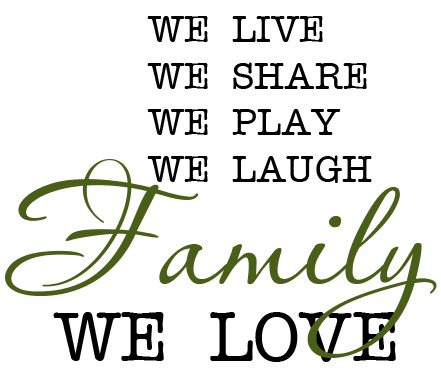 We-Live-Share-Play-Laugh-Family-Love